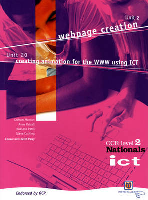 ICT for OCR National Level 2 Units 2 and 20 Student Book