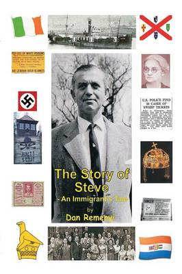 The Story of Steve: An Immigrants Tale