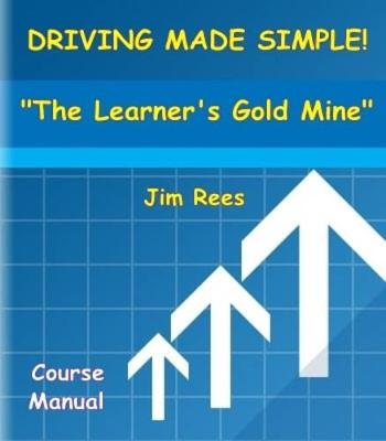 Driving Made Simple!: The Learner's Gold Mine