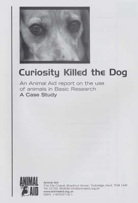 Curiosity Killed the Dog: An Animal Aid Report on the Use of Animals in Basic Research: A Case Study