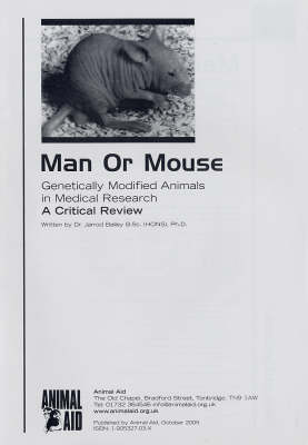 Man or Mouse: Genetically Modified Animals in Medical Research: A Critical Review