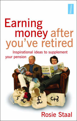 Earning Money After You've Retired: Inspirational Ideas to Supplement Your Pension