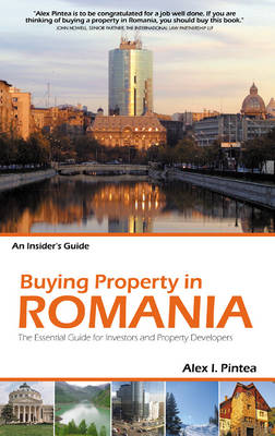 Buying Property in Romania: The Essential Guide for Investors and Property Devloper