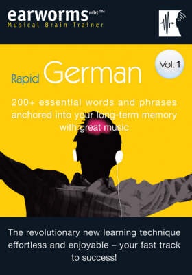 Rapid German: 200+ Essential Words and Phrases Anchored into Your Long Term Memory with Great Music: v. 1