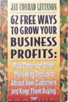 62 Freeways to Grow Your Business
