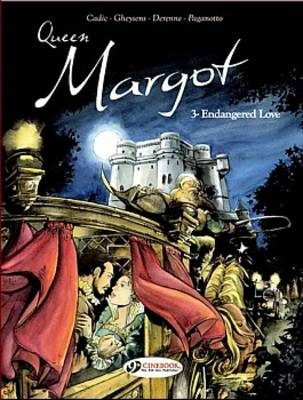 Queen Margot Vol.3: Endangered Love