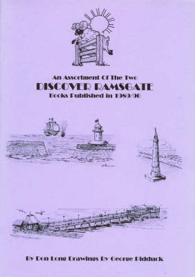 An Assortment of the Two Discover Ramsgate Books Published in 1989/90