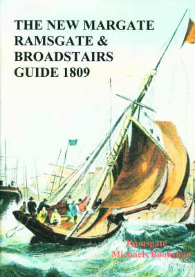 The New Margate, Ramsgate and Broadstairs Guide, 1809