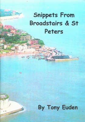 Snippets Of Broadstairs and St Peters