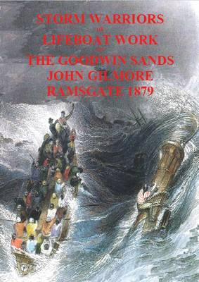 Storm Warriors or Lifeboat Work on the Goodwin Sands