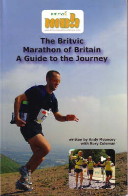 The Britvic Marathon of Britain: A Guide to the Journey