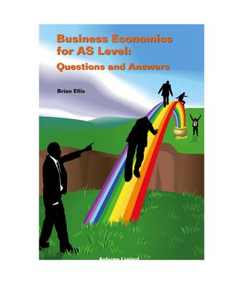 Business Economics for AS Level: Questions and Answers