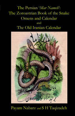 The Persian 'Mar Nemeh': The Zoroastrian 'Book of the Snake' Omens and Calendar & The Old Persian Calendar