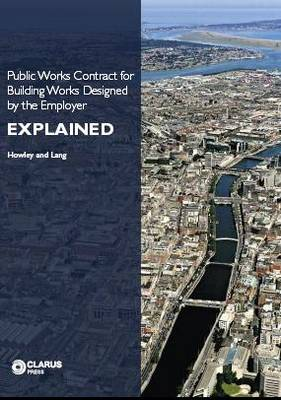 Public Works Contract for Building Works Designed by the Employer Explained