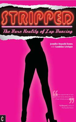 Stripped: The Bare Reality of Lap Dancing