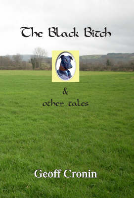 The Black Bitch and Other Tales