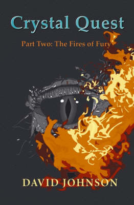 Crystal Quest Part Two: Fires of Fury