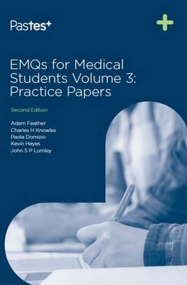 EMQs for Medical Students: Volume 3: Practice Papers