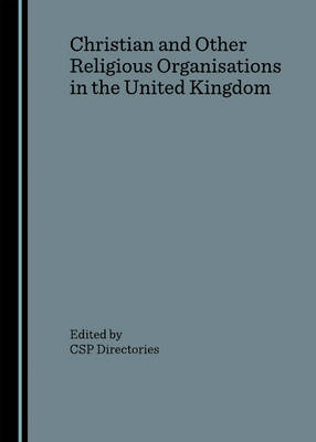 Christian and Other Religious Organisations in the United Kingdom: A Directory: 2006