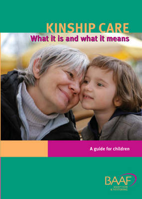Kinship Care: What it is and What it Means