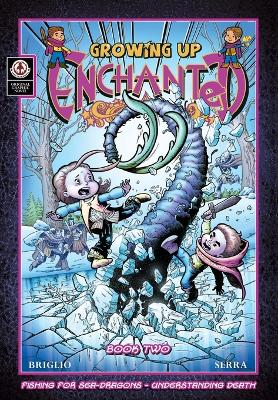 Growing Up Enchanted: Fishing for Sea Dragons - Understanding Death: 2