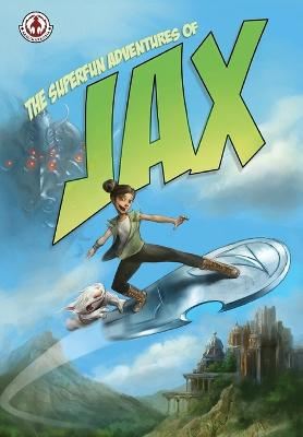 The Superfun Adventures of Jax