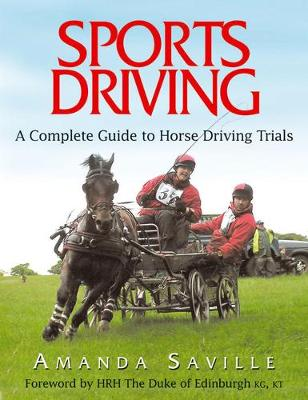 Sports Driving: A Complete Guide to Horse Driving Trials