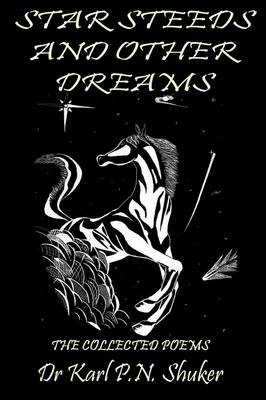 Star Steeds and Other Dreams