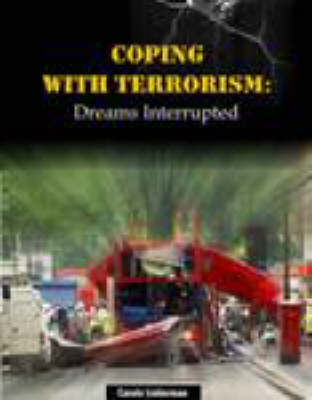Coping with Terrorism: Dreams Interrupted