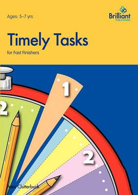 Timely Tasks for Fast Finishers, 5-7 Year Olds