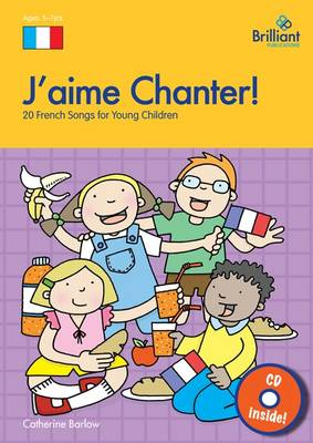 J'aime Chanter!: 20 French Songs for Young Children - photocopiable book & CD