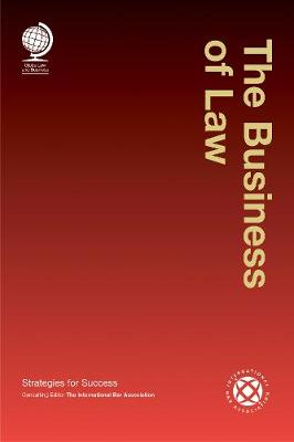 The Business of Law: Strategies for Success