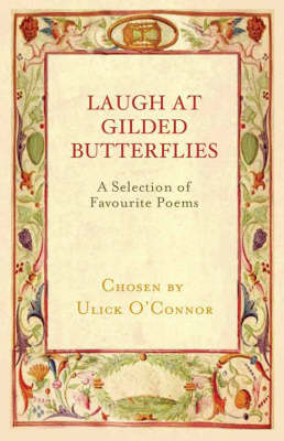 Laugh at Gilded Butterflies: A Selection of Favourite Poems