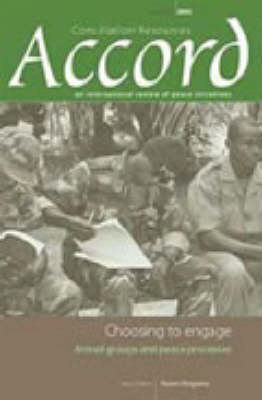 Choosing to Engage: Armed Groups and Peace Processes