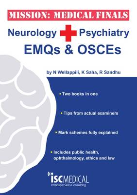 Mission: Medical Finals - Neurology + Psychiatry EMQs and OSCEs: '