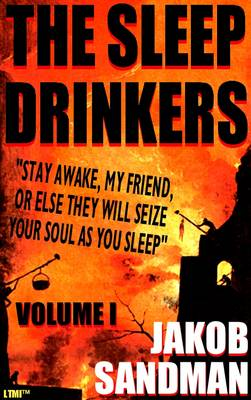 The Sleep Drinkers: A Trilogy of Terror: v. 1