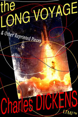 The Long Voyage: and Other Reprinted Pieces
