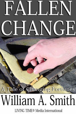 Fallen Change: A Tale of Changing Fortunes