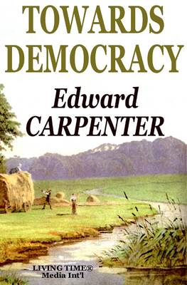 Towards Democracy: The First Edition