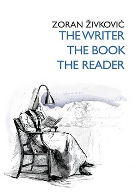 The Writer, the Book, the Reader