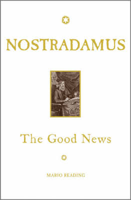 Nostradamus: The Good News