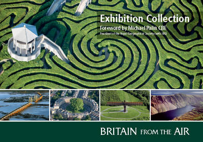 Britain from the Air - Official Exhibition Collection