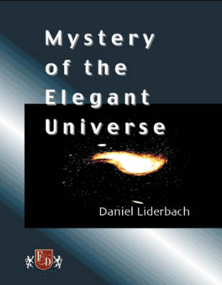 Mystery of the Elegant Universe