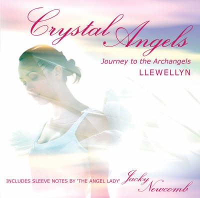 Crystal Angels: Journey to the Archangels: PMCD0054