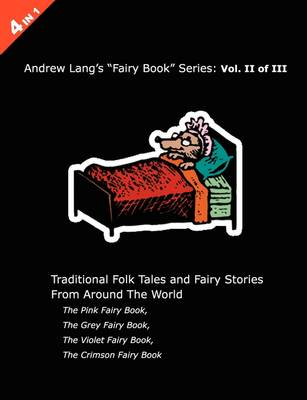 Andrew Lang's Pink, Grey, Violet and Crimson Fairy Books
