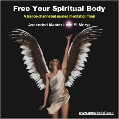 Free Your Spiritual Body - Guided Meditation