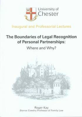 The Boundaries of Legal Recognition of Personal Partnerships: Where and Why?