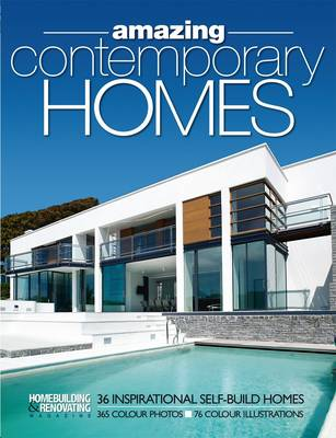 H&R Book of Amazing Contemporary Homes: 36 Inspirational Individually-Designed Homes