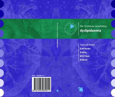 The 10-minute Consultation: Dyslipidaemia