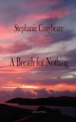 A Breath for Nothing